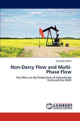 Non-Darcy Flow and Multi-Phase Flow