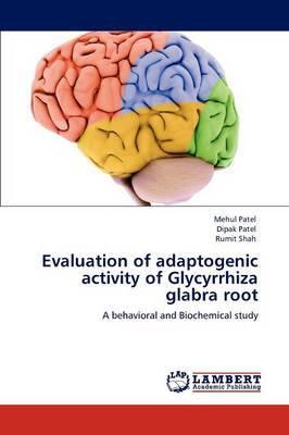 Evaluation of Adaptogenic Activity of Glycyrrhiza Glabra Root