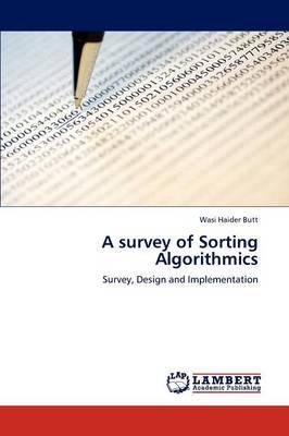 A Survey of Sorting Algorithmics