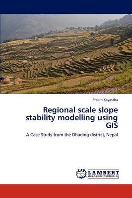 Regional Scale Slope Stability Modelling Using GIS