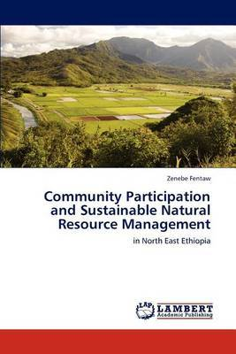 Community Participation and Sustainable Natural Resource Management