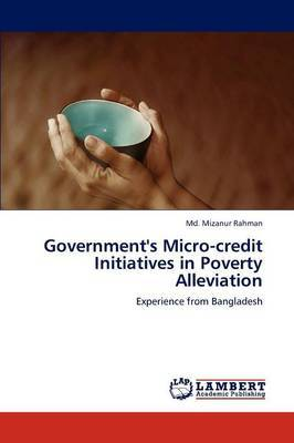 Government's Micro-Credit Initiatives in Poverty Alleviation