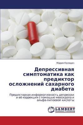Depressivnaya Simptomatika Kak Prediktor Oslozhneniy Sakharnogo Diabeta