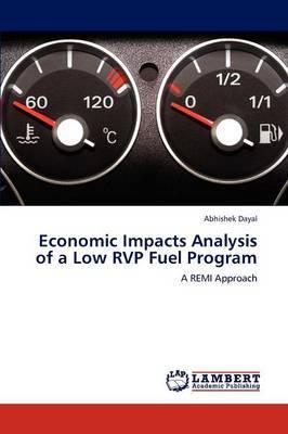 Economic Impacts Analysis of a Low Rvp Fuel Program