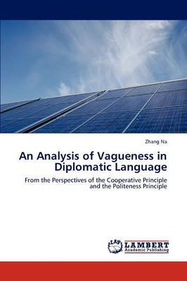 An Analysis of Vagueness in Diplomatic Language