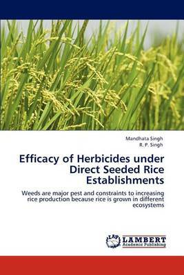 Efficacy of Herbicides Under Direct Seeded Rice Establishments