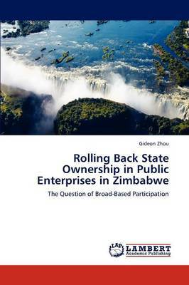 Rolling Back State Ownership in Public Enterprises in Zimbabwe