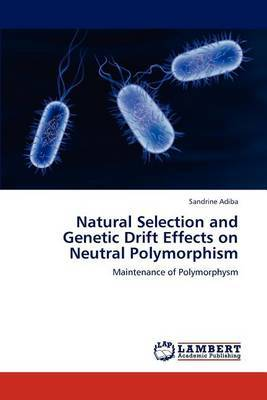 Natural Selection and Genetic Drift Effects on Neutral Polymorphism