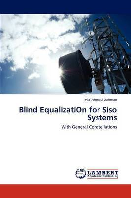 Blind Equalizati on for Siso Systems