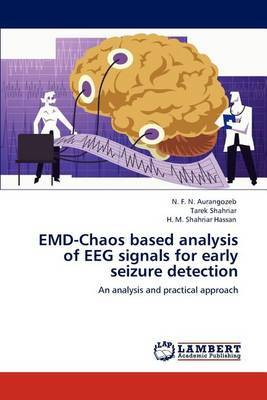 Emd-Chaos Based Analysis of Eeg Signals for Early Seizure Detection