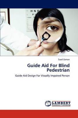 Guide Aid for Blind Pedestrian