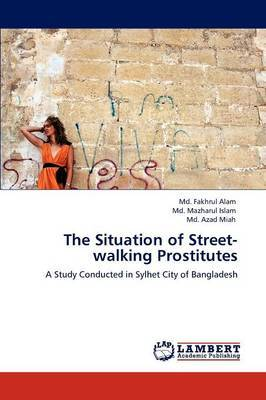 The Situation of Street-Walking Prostitutes