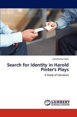 Search for Identity in Harold Pinter's Plays