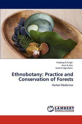 Ethnobotany: Practice and Conservation of Forests