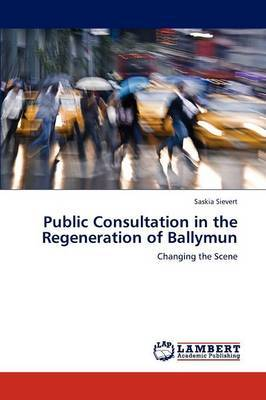 Public Consultation in the Regeneration of Ballymun