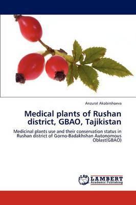 Medical Plants of Rushan District, Gbao, Tajikistan