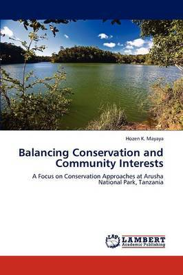 Balancing Conservation and Community Interests