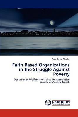 Faith Based Organizations in the Struggle Against Poverty
