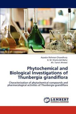 Phytochemical and Biological Investigations of Thunbergia Grandiflora