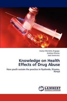 Knowledge on Health Effects of Drug Abuse
