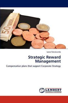 Strategic Reward Management