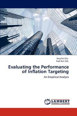 Evaluating the Performance of Inflation Targeting