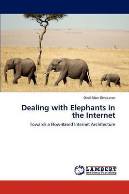 Dealing with Elephants in the Internet
