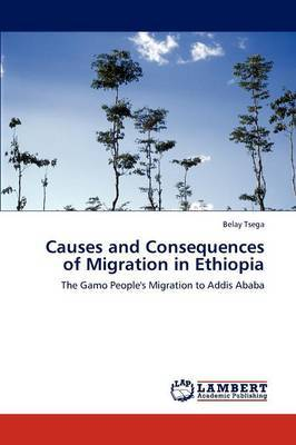 Causes and Consequences of Migration in Ethiopia