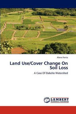 Land Use/Cover Change on Soil Loss