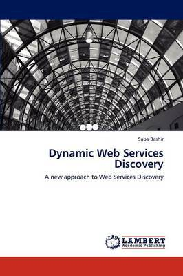 Dynamic Web Services Discovery