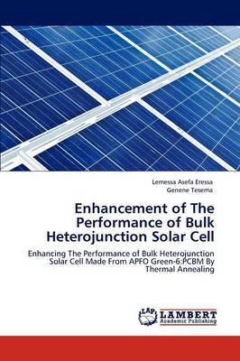 Enhancement of the Performance of Bulk Heterojunction Solar Cell