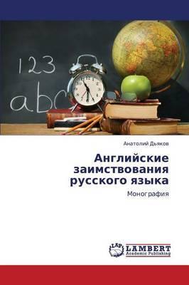 Angliyskie Zaimstvovaniya Russkogo Yazyka