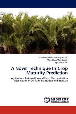 A Novel Technique in Crop Maturity Prediction