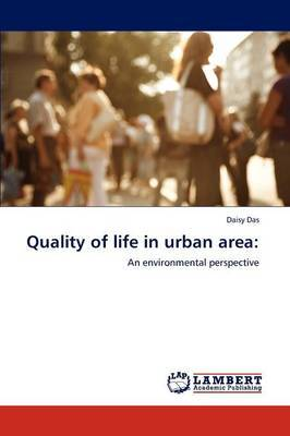 Quality of Life in Urban Area
