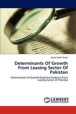 Determinants of Growth from Leasing Sector of Pakistan