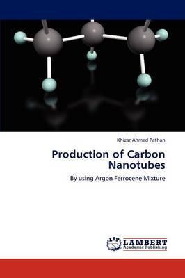 Production of Carbon Nanotubes