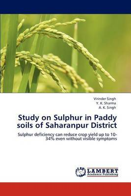 Study on Sulphur in Paddy Soils of Saharanpur District