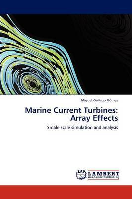 Marine Current Turbines: Array Effects