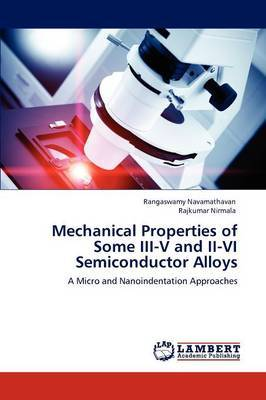 Mechanical Properties of Some III-V and II-VI Semiconductor Alloys