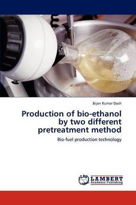 Production of Bio-Ethanol by Two Different Pretreatment Method