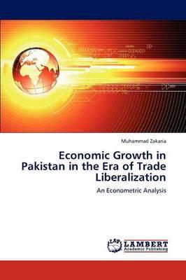 Economic Growth in Pakistan in the Era of Trade Liberalization