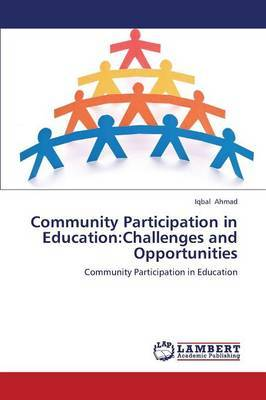 Community Participation in Education: Challenges and Opportunities