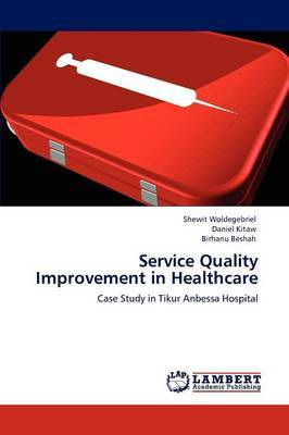 Service Quality Improvement in Healthcare