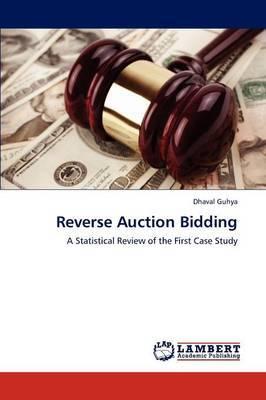 Reverse Auction Bidding