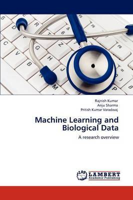 Machine Learning and Biological Data