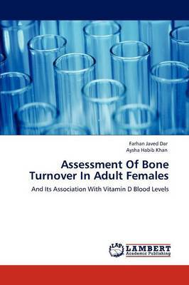 Assessment of Bone Turnover in Adult Females