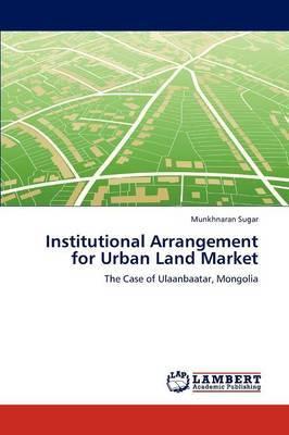 Institutional Arrangement for Urban Land Market