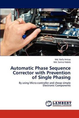 Automatic Phase Sequence Corrector with Prevention of Single Phasing