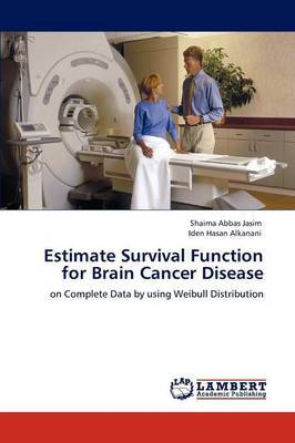 Estimate Survival Function for Brain Cancer Disease