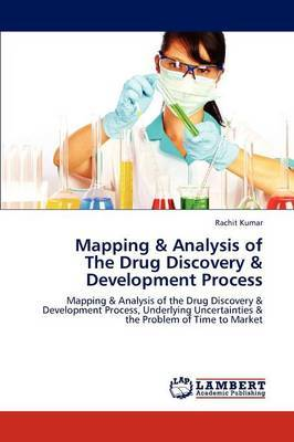 Mapping & Analysis of the Drug Discovery & Development Process